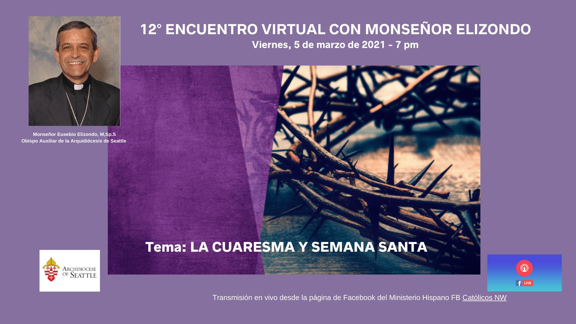 12° Virtual Encounter with Bishop Elizondo Version 2