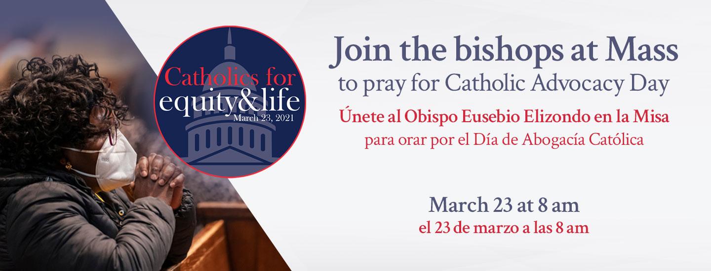 Catholic Advocacy Day Mass 2021