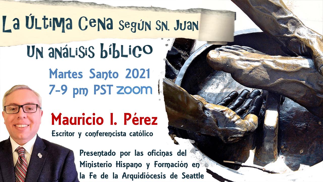 The Last Supper according St. John - Mauricio Pérez - Holy Tuesday